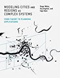 img - for Modeling Cities and Regions as Complex Systems: From Theory to Planning Applications (MIT Press) book / textbook / text book