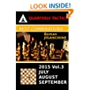 Best Combinations of 2015: July, August, September (Quarterly Chess Tactics Book 3)