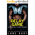 Delay of Game (A Playing Dirty Sports Romance Book 3)