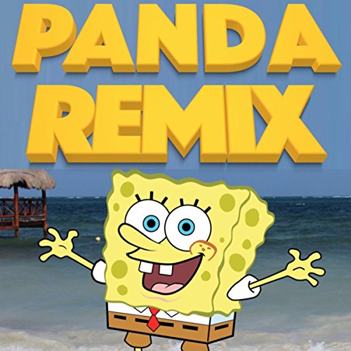 Spongebob Panda (Krusty Krab Radio Trap Remix)