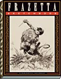 The Frazetta Sketchbook, Frank Frazetta and J. David Sopurlock, 1934331562