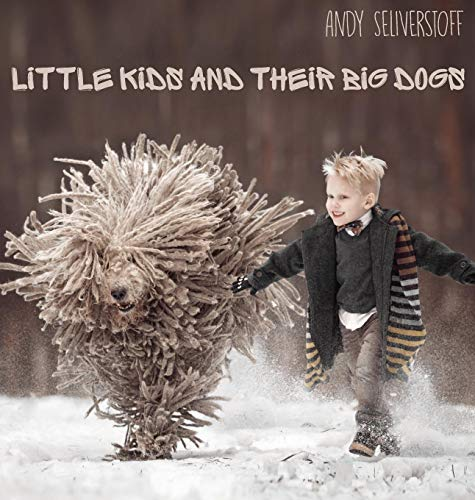 From hugely popular photographer Andy Seliverstoff of St. Petersburg, Russia, comes this utterly charming collection of just what the title says — little kids and the big dogs they love. Through the prism of Seliverstoff's magic lens, impossibly...