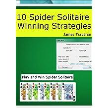 10 Spider Solitaire Winning Strategies