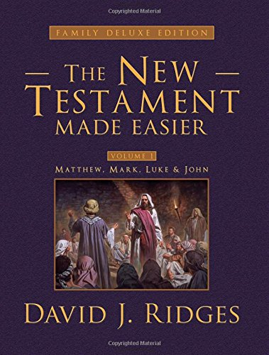 The New Testament Made Easier: Matthew, Mark, Luke, & John: Family Edition