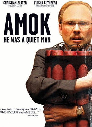 Amok - He Was a Quiet Man Film