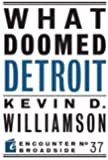 What Doomed Detroit (Encounter Broadside)