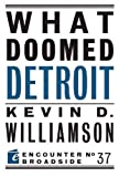 What Doomed Detroit (Encounter Broadsides)