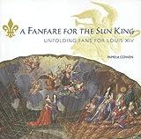 A Fanfare for the Sun King, Pamela Cowen, 1903942209