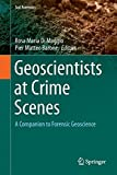 img - for Geoscientists at Crime Scenes: A Companion to Forensic Geoscience (Soil Forensics) book / textbook / text book