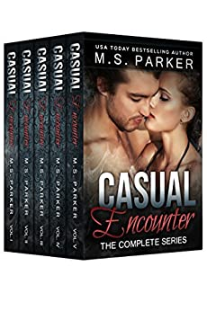 Casual Encounter: The Complete Series Box Set by [Parker, M. S.]