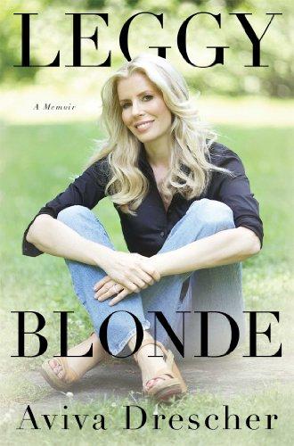 Leggy Blonde: A Memoir Hardcover – February 25, 2014