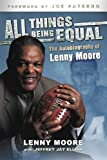 All Things Being Equal, Lenny Moore, 159670165X