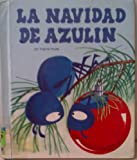 img - for LA Navidad De Azulin/Blue Bug's Christmas (Easy Reading Picture Books) (Spanish Edition) book / textbook / text book