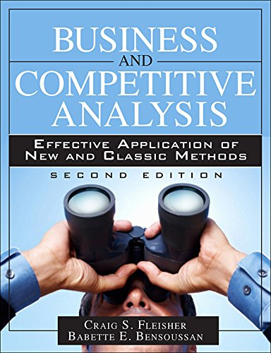 Download Business and Competitive Analysis: Effective Application of New and Classic Methods (2nd Edition) Pdf