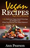 vegan recipes vegan ranch dressings 25 delicious vegan salad dressings for weight loss what you put on your salad matters