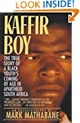 #2: Kaffir Boy: The True Story of a Black Youth's Coming of Age in Apartheid South Africa