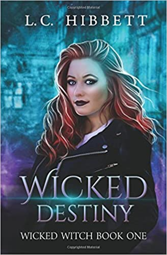 Amazon Fr Wicked Destiny A Celtic Urban Fantasy L C