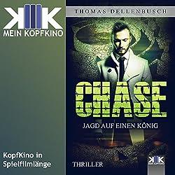 Chase: Jagd auf einen König (Chase 2)