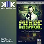 Chase: Jagd auf einen König (Chase 2) | Thomas Dellenbusch