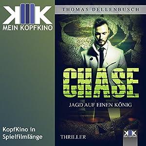 Chase: Jagd auf einen König (Chase 2) Hörbuch