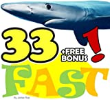 The 33 Animals: Fastest to Slowest (33 Animals   Animal Fact Books for Kids Book 1) (English Edition)