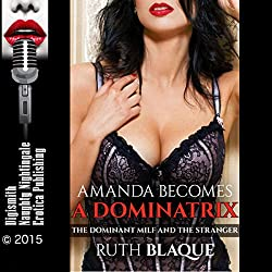 Amanda Becomes a Dominatrix