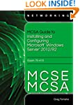 MCSA Guide to Installing and Configur...
