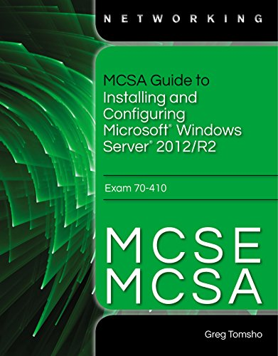 MCSA Guide to Installing and Configuring Microsoft Windows Server 2012 /R2, Exam 70-410 Pdf