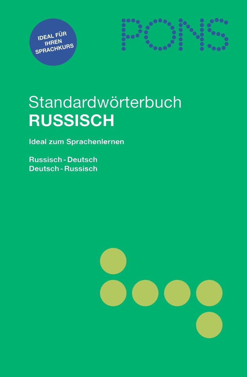 PONS Standardwörterbuch Russisch: Russisch-Deutsch /Deutsch-Russisch
