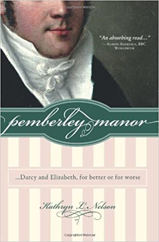 Pemberley Manor: Darcy and Elizabeth, for better or for worse