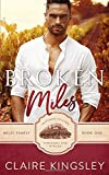 Broken Miles: A Second Chance Romance (The Miles Family)