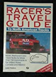 Racer's Travel Guide to North American Tracks 9780879384135