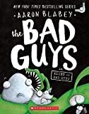 The Bad Guys in Alien vs Bad Guys (The Bad Guys #6)