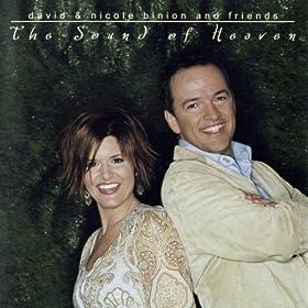 Amazon.com: The Sound of Heaven: David & Nicole Binion: MP3 Downloads