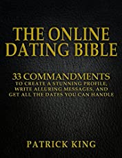 The Online Dating Bible     Proven Commandments to Create a Stunning Profile  Write Alluring Messages  and Get All the Dates You Can Handle  Online Dating     PCWorld