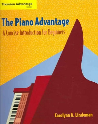 The Piano Advantage::Concise Introduction For - Piano Advantage Lindeman The
