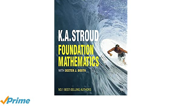 Amazon foundation mathematics 9780230579071 ka stroud amazon foundation mathematics 9780230579071 ka stroud dexter booth books fandeluxe Gallery