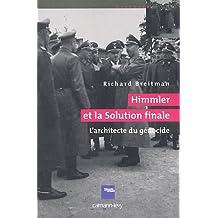 ARCHITECTE DU GÉNOCIDE (L') : HIMMLER ET LA SOLUTION FINALE