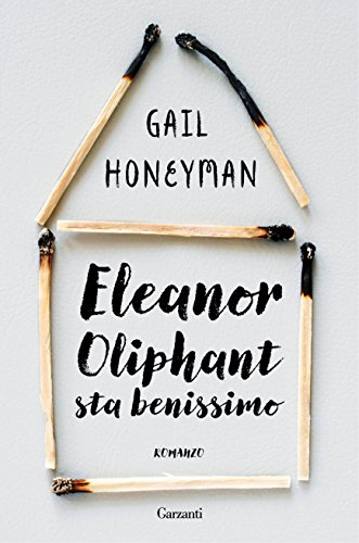 Book cover from Eleanor Oliphant sta benissimo by Gail Honeyman