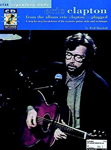 Eric Clapton - From the Album Unplugged (Guitar Signature Licks) - Eric Clapton Songbook