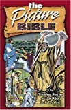 The Picture Bible: The Timeless Stories of the Bible in Full Color