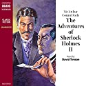 The Adventures of Sherlock Holmes II  Audiobook by Arthur Conan Doyle Narrated by David Timson