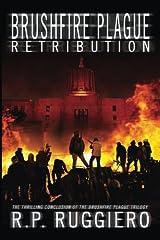 Brushfire Plague: Retribution (Volume 3)