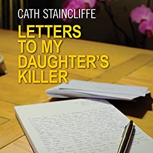 Letters to My Daughter's Killer Audiobook