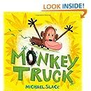Monkey Truck (Christy Ottaviano Books)