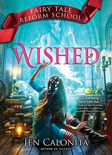 Wished (Fairy Tale Reform School Book 5) -