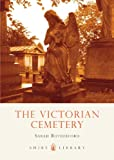 The Victorian Cemetery, Sarah Rutherford, 0747807019