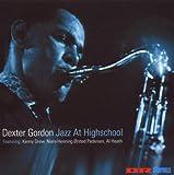 Gordon, Dexter Jazz At Highschool Mainstream Jazz