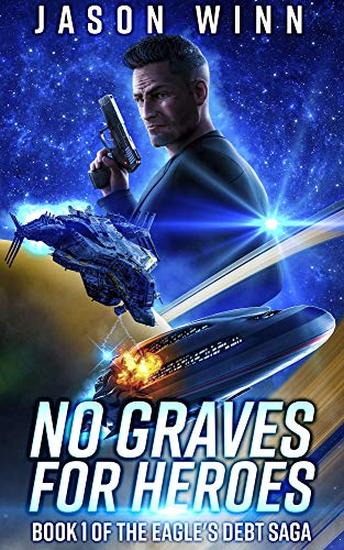 No Graves For Heroes by Jason Winn ebook deal