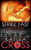 Strike Fast (DEA FAST Series) (Volume 4)